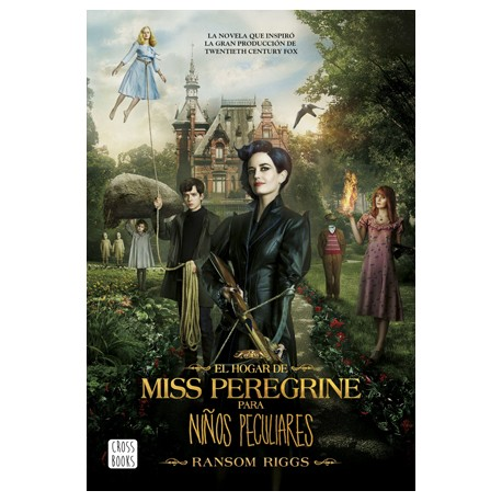 El Hogar Miss Peregrine para niños peculiares