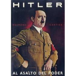 Hitler. Al asalto del poder