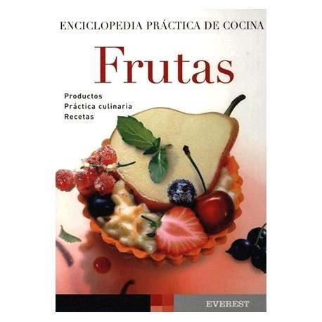 Frutas. Enciclopedia práctica de la cocina