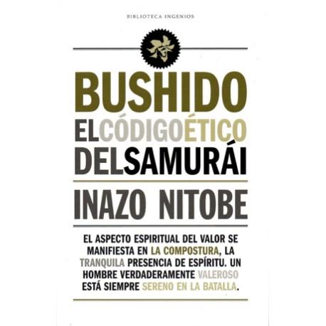 Bushido el código ético del samurái