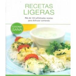 Recetas ligeras. Más de 110 sofisticadas recetas para disfrutar comiendo