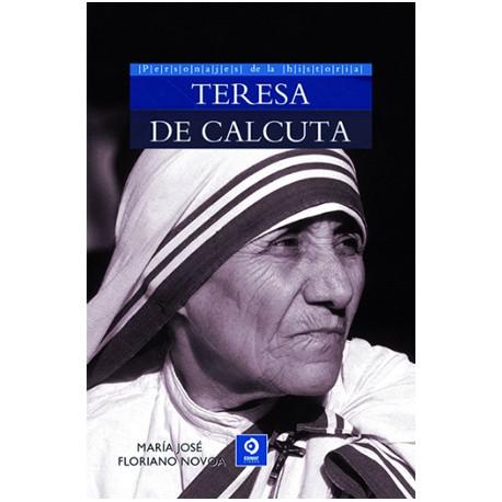 Personajes de la historia: Teresa de Calcuta