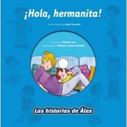 Las historias de Álex ¡Hola hermanita!