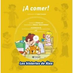 Las historias de Álex ¡A comer!