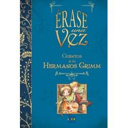 Érase una vez: Cuentos de los Hermanos Grimm