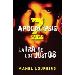 Apocalipsis Z N°3: La ira de los justos