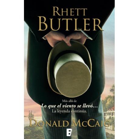 Rhett Butler. Más allá de lo que el viento se llevó. La leyenda Continúa