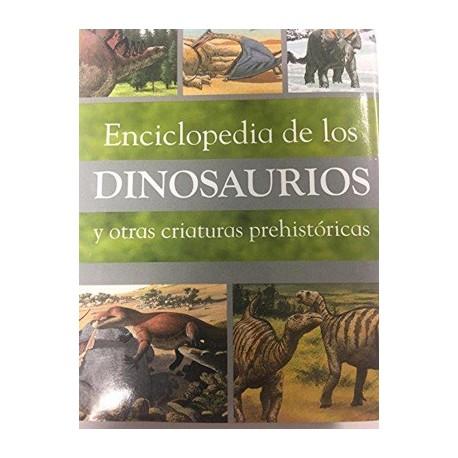 Enciclopedia de los dinosaurios y otras criaturas prehistóricas
