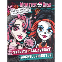Monster High: Skelita Calaveras / Rochelle Goyle