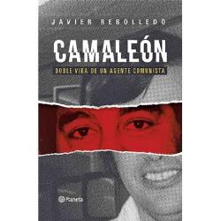 Camaleón. Doble vida de un agente comunista