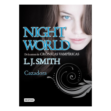 Night World N°3: Cazadora